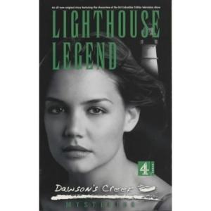 Dawson's Creek: Lighthouse Legend (Mysteries)