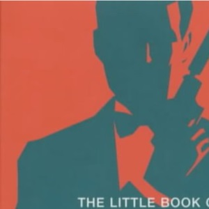 Little Book of Bond (PB): Classic 007 Quotes