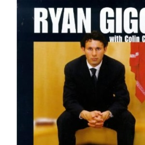 Chasing Perfection: Ryan Giggs with Colin Cameron