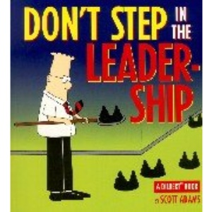 Dilbert;Don't Step in Leadership (A Dilbert book)