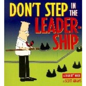 Dilbert;Don't Step in Leadership (A Dilbert book)
