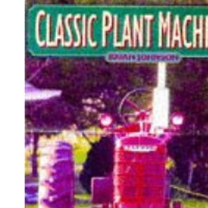 Classic Machinery (A Channel Four book)