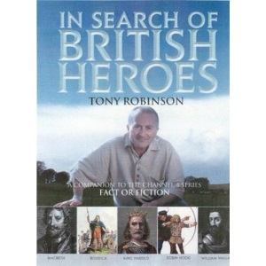 In Search of British Heroes
