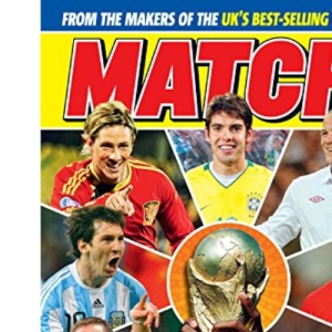 Match World Cup: From the Makers of the UK's Biggest & Best Football Magazine