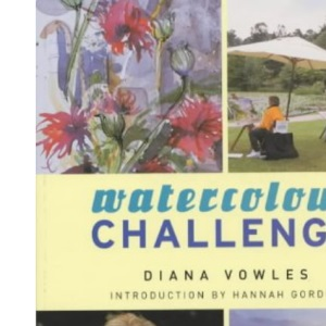 Watercolour Challenge: A Complete Guide to Watercolour Painting