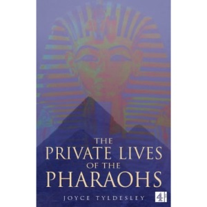 The Private Lives of the Pharaohs