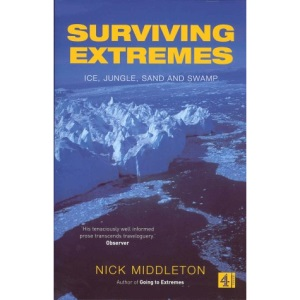 Surviving Extremes (HB): Ice, Jungle, Sand and Swamp