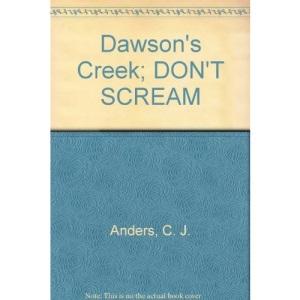 Dawson's Creek: Don't Scream v.8: Don't Scream Vol 8