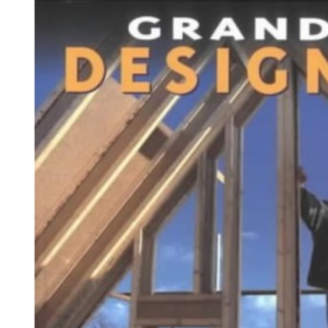 Grand Designs: Building Your Dream Home: Series 1