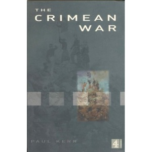 The Crimean War (Channel 4 History)