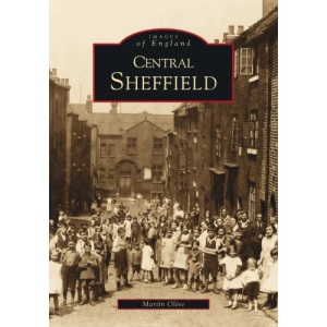 Images of England: Central Sheffield (Archive Photographs)