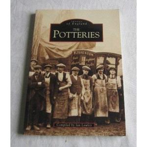 The Potteries (Archive Photographs)