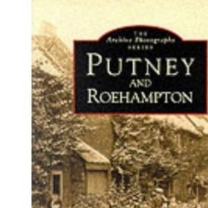 Putney and Roehampton (Archive Photographs)