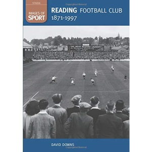 Reading FC 1871-1997 (Images of England)