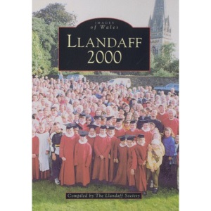 Llandaff 2000 (Archive Photographs: Images of Wales)