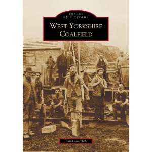The West Yorkshire Coalfield (Images of England)