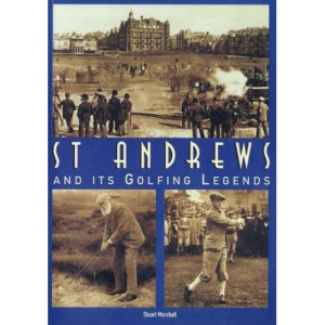 St. Andrew's Golfing Legends (Archive Photographs: Images of Sport)