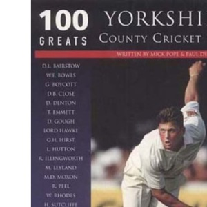 Yorkshire County Cricket Club (100 Greats)
