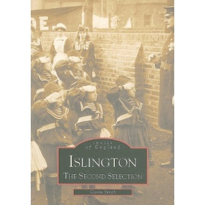 Islington: The Second Selection (Archive Photographs: Images of England)