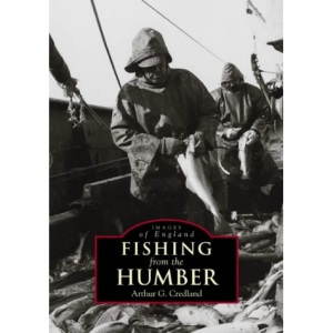 Fishing from the Humber (Images of England)