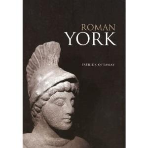 Roman York (Revealing History)