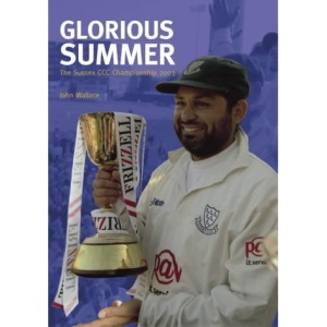 Glorious Summer: the Sussex CCC Championship 2003