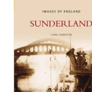 Sunderland (Images of  England)