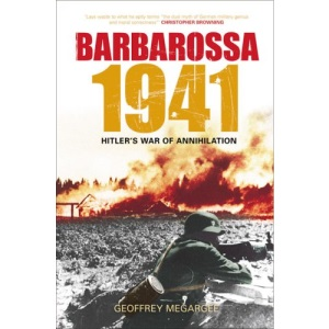 Barbarossa 1941: Hitler's War of Annihation in the East