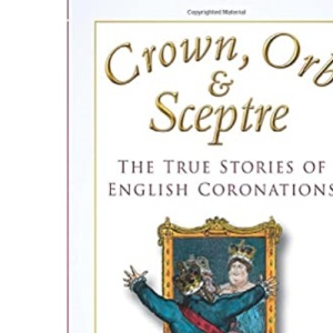 Crown, Orb and Sceptre