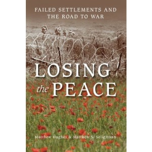 Losing the Peace: Failed Settlements and the Road to War