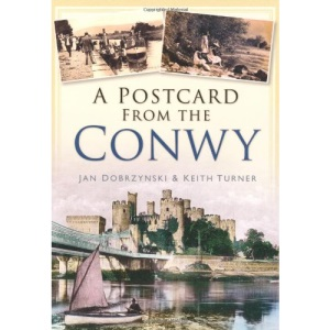 A Postcard from the Conwy