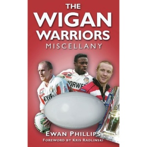 The Wigan Warriors Miscellany