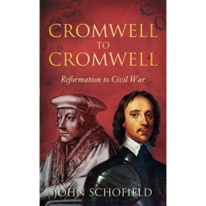 Cromwell to Cromwell: Reformation to Civil War