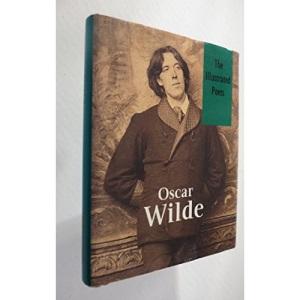 Oscar Wilde: Poems (Illustrated Poets)