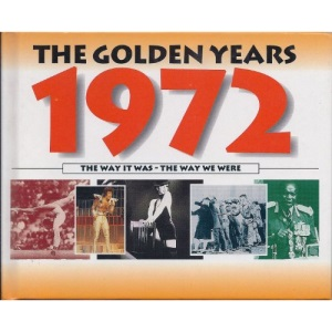 The Golden Years 1972