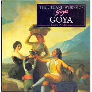 The Life and Works of Goya