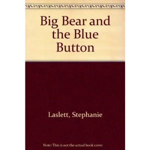 Big Bear and the Blue Button