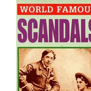 World Famous Scandals