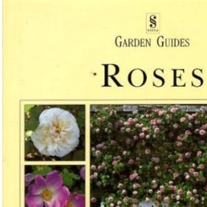Roses (Gardening Guides)