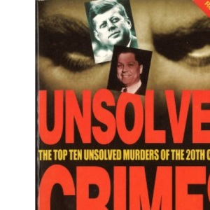 Unsolved Crimes (World Famous)