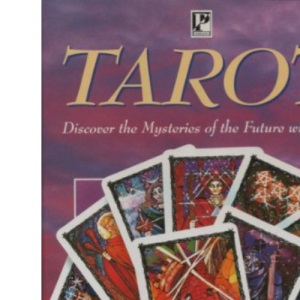 Tarot: Discover the Mysteries of the Future with Tarot