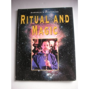 Ritual and Magic (Marvels & Mysteries) (Marvels & Mysteries S.)