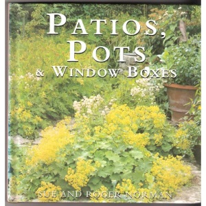 Patios, Pots and Window Boxes (Gardening Guides)