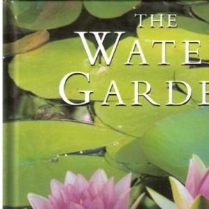 Water Garden (Gardening Guides)