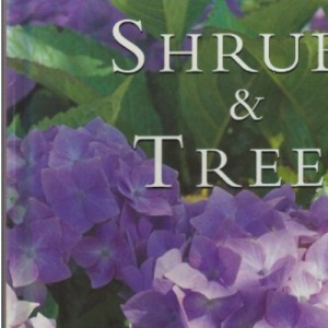 Shrubs and Trees (Gardening Guides)