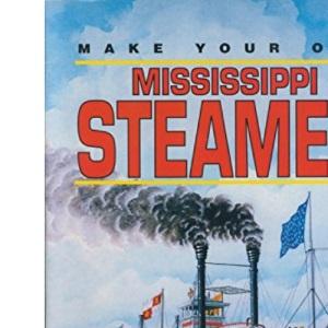 Mississippi Steamer (Make Your Own S.)