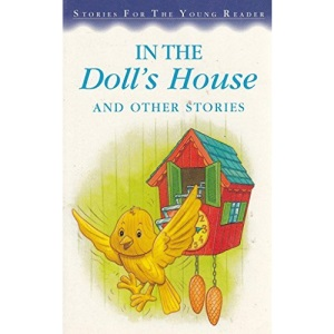 In the Doll's House and other stories (Stories for the Young Reader)