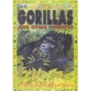 Gorillas and other Primates (Wild, Wild World)