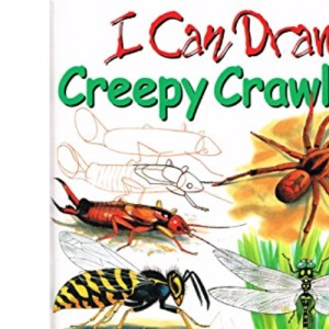 Creepy Crawlies (I Can Draw)