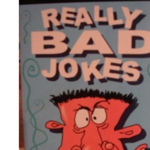 Really Bad Jokes (Wicked Jokes)
